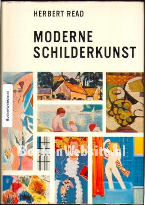 Moderne schilderkunst herbert read boeken for Moderne schilderkunst