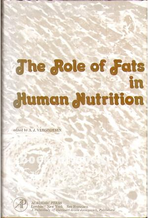 The Role of Fats in Human Nutrition