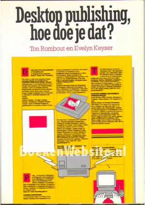 Desktop publishing hoe doe je dat ton rombout evelyn keyser boeken - Hoe je je desktop kunt verfraaien ...