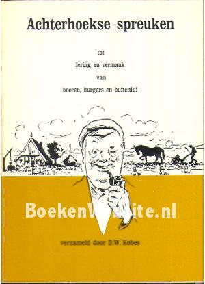 achterhoekse spreuken Achterhoekse spreuken, D.W. Kobes | Boeken Website.nl achterhoekse spreuken