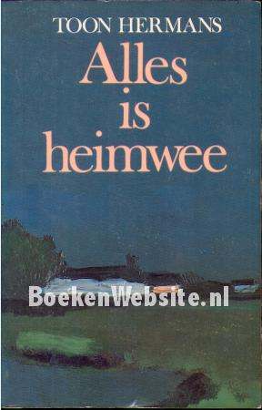 Alles is heimwee