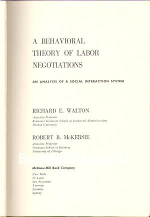 A Behavioral Theory of Labor Negotitions
