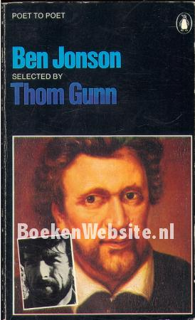 Ben Jonson Selected by Thom Gunn