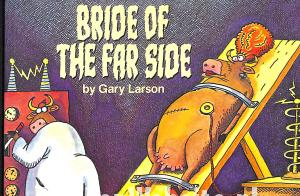 Bride of the Far Side