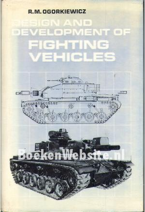 Design and Development of Fighting Vehicles