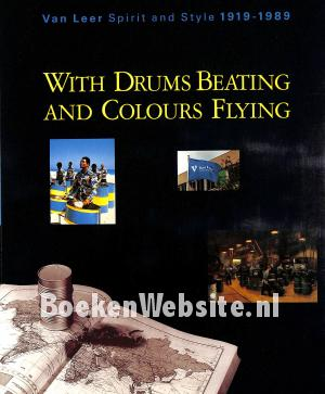 With Drums Beating and Colours Flying