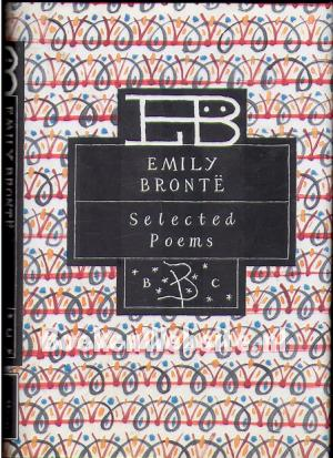 Emily Bronte, Selected Poems