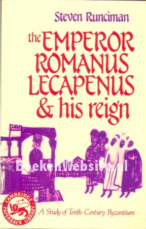 The Emperor Romanus Lecapenus & his reign
