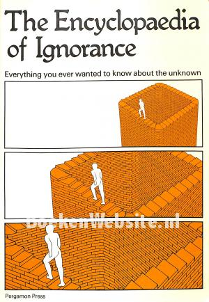 The Encyclopaedia of Ignorance