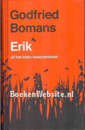 Erik Of Het Klein Insectenboek Godfried Bomans Boeken