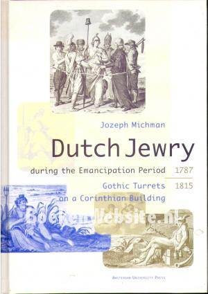 The History of Dutch Jewry during the Emancipation