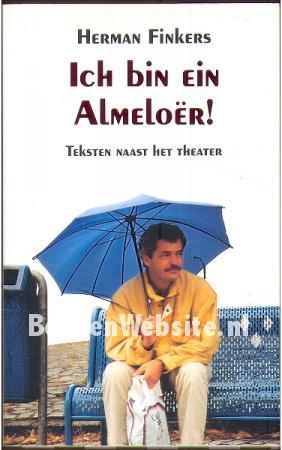 Ich Bin Ein Almeloer Herman Finkers Boeken Websitenl