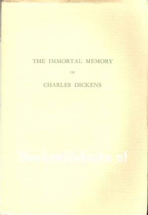 The Immortal Memory of Charles Dickens