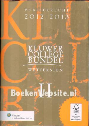 Kluwer college bundel, wetteksten II
