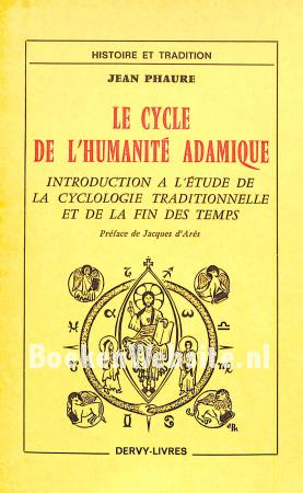Le cycle de l'humanite Adamique