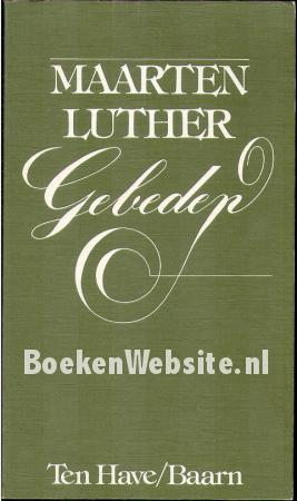 Maarten Luther Gebeden