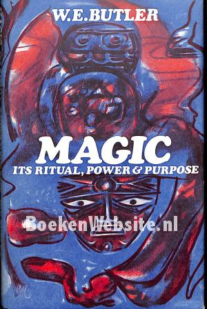 Magic its Ritual, Power and Purpose