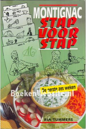 Montignac stap voor stap ria tummers boeken for Koivijver bouwen stap voor stap