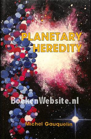 Planetary Heredity