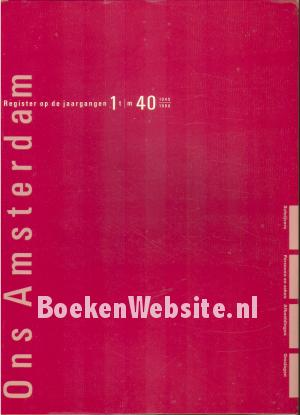 Register Ons Amsterdam 1949-1988 1 t/m 40