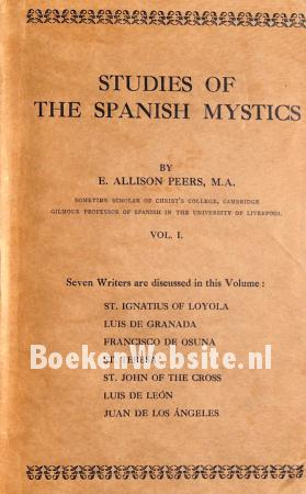 Studies of the Spanish Mystics 1