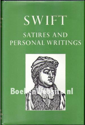 Swift Satires and Personal Writings