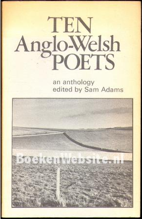 Ten Anglo-Welsh Poets