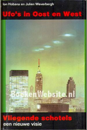 Ufo's in Oost en West I