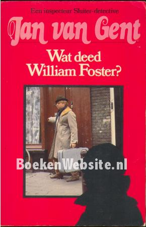 Wat deed William Foster?
