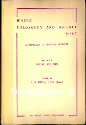 Where Theosophy and Science Meet Vol. I