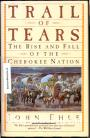 Trail of Tears, The Rise and Fall of the Cherokee Nation