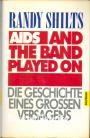 Aids, And the Band Played On