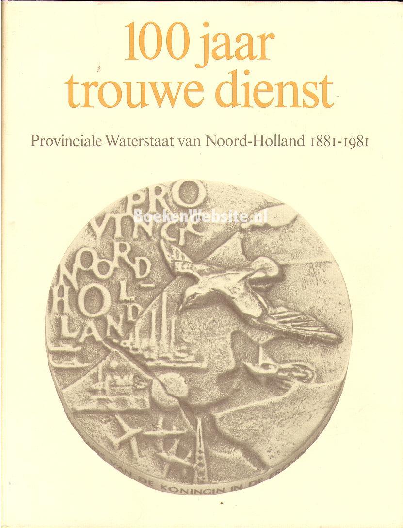 100 jaar trouwe dienst 1881.