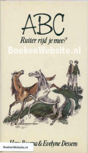 Bouma, Hans - Dessens Evelyne - ABC Ruiter rijd je mee?