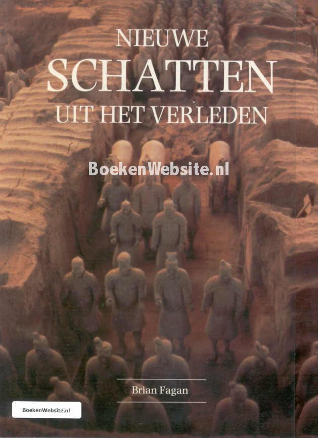 Citaten Uit Nederlandse Boeken : Nieuwe schatten uit het verleden brian m fagan boeken