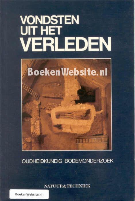 Citaten Uit Nederlandse Boeken : Vondsten uit het verleden w a casparie boeken website