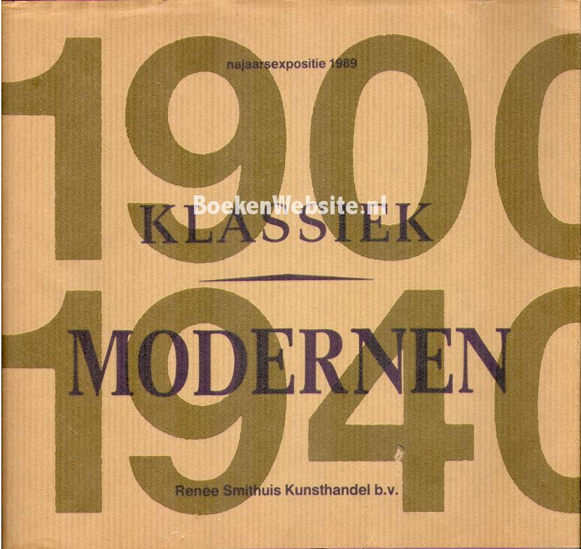 - 1900 / 1940 Klassiek Modernen 1989