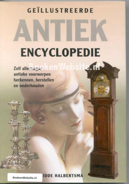 Halbertsma, Hidde - Geillustreerde Antiek encyclopedie