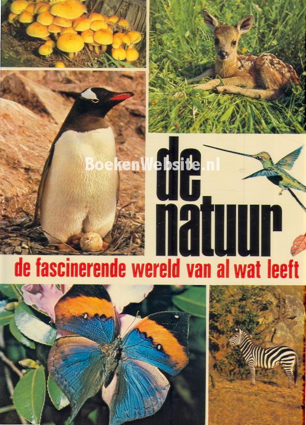 De natuur de fascinerende wereld van al wat leeft a scheygrond boeken - Mand linnen huis van de wereld ...