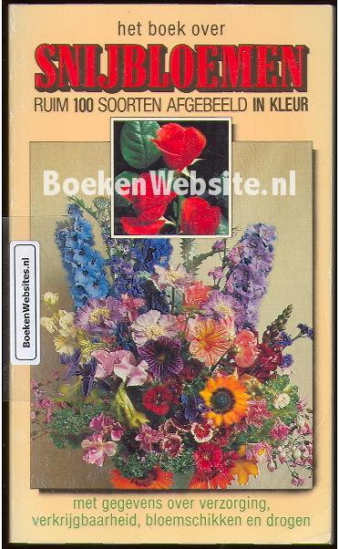 Het boek over snijbloemen afbeelding boeken for Het boek over jou