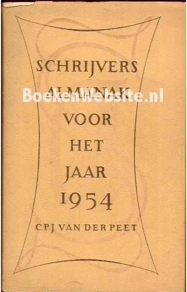 Schrijvers almanak voor het jaar 1954 c p j van der peet boeken - Kast voor het opslaan van boeken ...