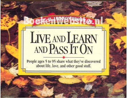 Live, learn and pass it on: 2012