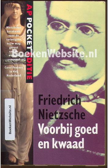 Citaten Goed En Kwaad : Voorbij goed en kwaad friedrich nietzsche boeken website