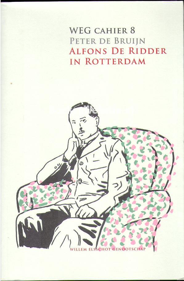 Bruijn, Peter de - Alfons de Ridder in Rotterdam