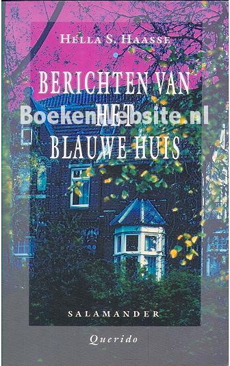 Berichten van het blauwe huis, Hella S. Haasse | Boeken Website.nl: https://www.boekenwebsite.nl/salamander/berichten-van-het-blauwe-huis