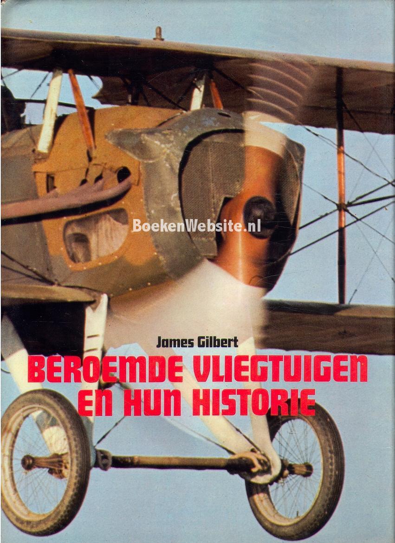 Gilbert, James - Beroemde vliegtuigen en hun historie