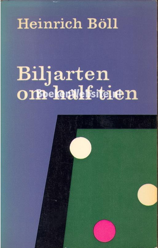 Boll, Heinrich - Biljarten om half tien