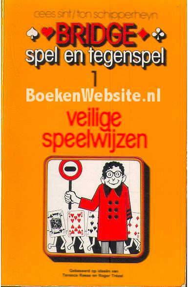 Sint, Cees - Schipperheyn Ton - Bridge, spel en tegenspel 1