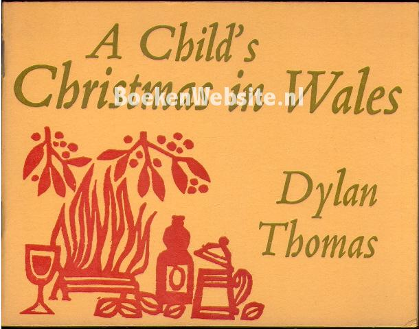 Thomas, Dylan - A Child's Christmas in Wales