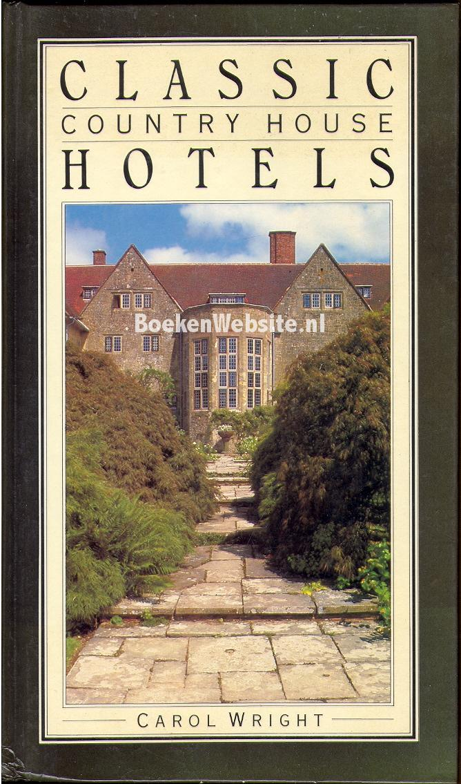 Classic country house hotels carol wright boeken for Classic house nl